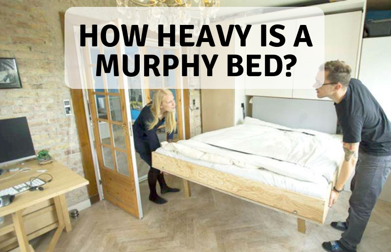 how much does murphy beds weigh. Black Bedroom Furniture Sets. Home Design Ideas